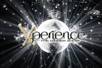 Xperience – The Dinner Show