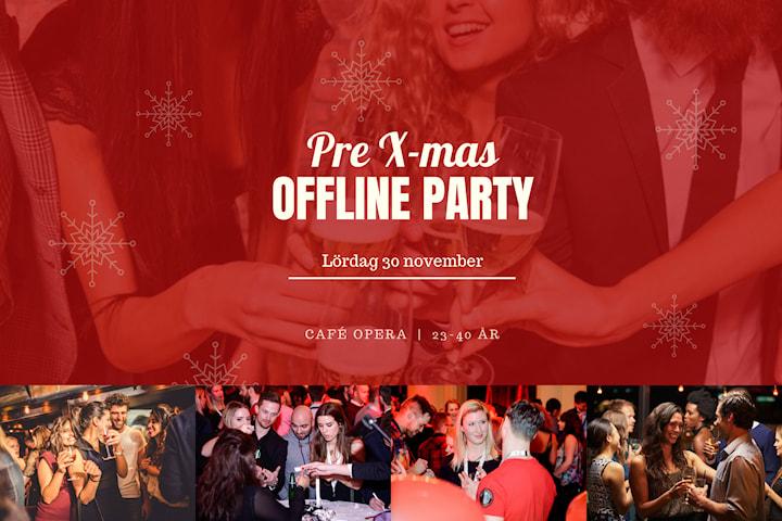 Pre X-mas Offline Party