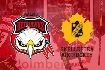 Se Malmö Redhawks möta Skellefteå